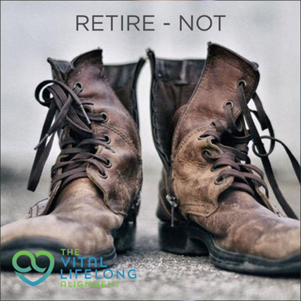 Don't retire. Do this instead.